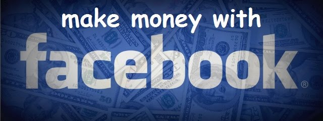 How To Make Money Over Facebook