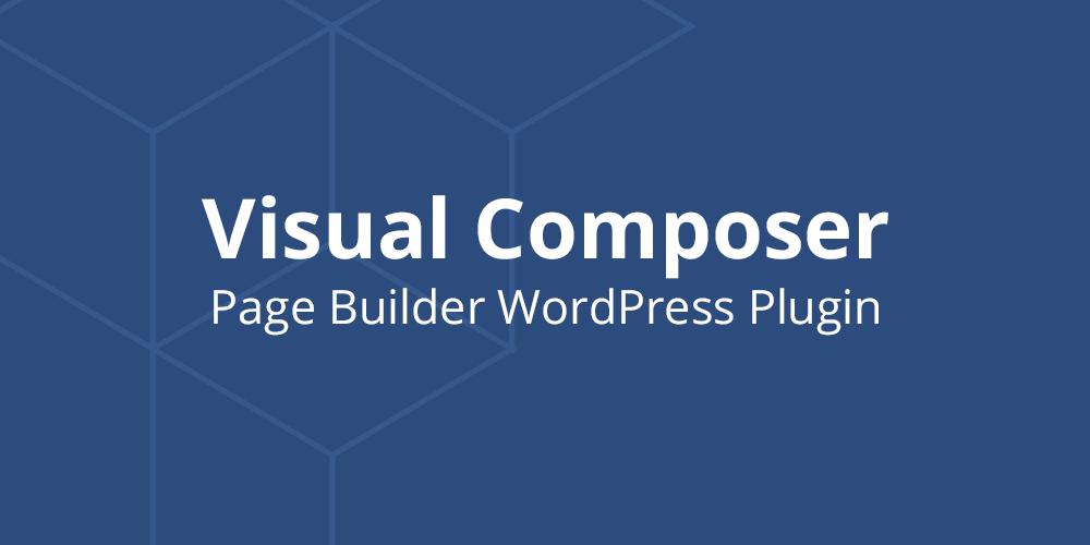 The best WordPress builder: Visual Composer addon
