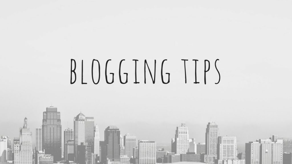 Blogging Tips That Can Really Help You